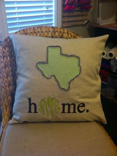 Maybe Oklahoma :) instead of Texas Monogrammed State Home Pillow Cover by EmmabellasDesigns on Etsy Embroidery Monogram, Embroidery Applique, Machine Embroidery, Embroidery Designs, Sewing Projects, Diy Projects, Southern Charm, Making Ideas, Just In Case
