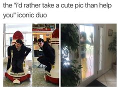 "The ""I'd rather take a cute pic than help you"" iconic duo"