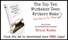 Free Ebook: The Top Ten Mistakes Teen Writers Make (and How To Fix Them)