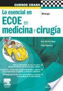 Lo esencial en ECOE en medicina y cirugía / Aneel Bhangu. Elsevier, 2012