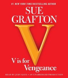 Read V is for Vengeance: A Kinsey Millhone Novel thriller suspense book by Sue Grafton . A spiderweb of dangerous relationships lies at the heart of this daring Kinsey Millhone mystery from New York Times Sue Grafton Books, Used Books, Books To Read, Lies Relationship, Relationships, Thriller Books, Cozy Mysteries, Murder Mysteries, Reading Levels
