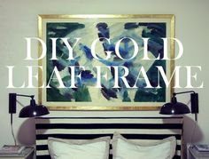 DIY Gold Leaf Art Frame