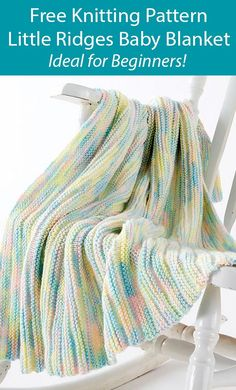 Free Knitting Pattern for Easy Little Ridges Baby Blanket for Beginners - Easy baby blanket knit in an 8 row repeat of ridges of garter stitch and stockinette that looks great in variegated yarn. It's great for the beginner knitter according to the designer. Rated very easy by Ravelrers. Aran weight yarn.