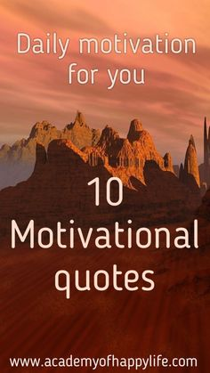 Great motivational and inspirational quotes!