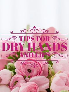 Tips for dry hands a