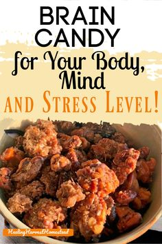I am seriously addicted to this candy that improves your brain power! This recipe is for candied walnuts, but with an herbal twist! The cinnamon and eleuthero make this a healthy treat for your body, mind, and stress levels. Yes! Find out how to make healthy, easy candied walnuts with adaptogens and decrease your cortisol levels. #adaptogen #herbalism #herbal #herbaltreat #braincandy #healthysnack #healthytreat #easy #recipe  #healthycandy #kidsnack #brainsnack… Health And Wellness Quotes, Wellness Tips, Health And Wellbeing, Health And Nutrition, Herbs For Health, Health Heal, Brain Health, Mental Health, Healthy Candy