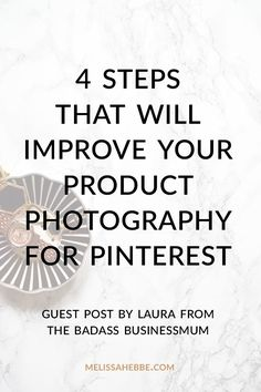 Brush up on your product photography for your boutique, shop or product based business and learn how it can transform your Pinterest. Click through to read this guest post by Laura of The Badass BusinessMum.