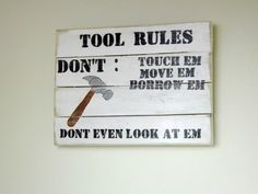 Tool Rules Pallet Sign Father's Day Gift Birthday by New2UDesign