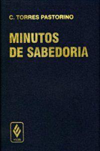 Minutos de Sabedoria          C. Torres Pastorino