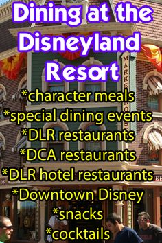 EVERYTHING about dining at Disneyland and California Adventure. All in one place!