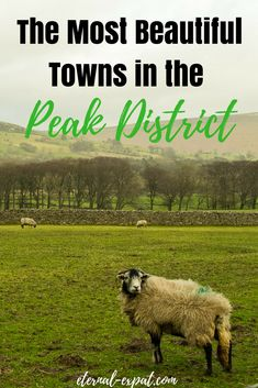The Most Beautiful Towns in the Peak District England. If you want to get out of London and see a different side of the UK head north to the Peak District in Derbyshire for stunning walks great pubs and lots of sheep! Skye Scotland, England And Scotland, Highlands Scotland, Oxford England, London England, Yorkshire England, Cornwall England, Yorkshire Dales, Peak District England
