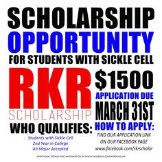 A scholarship for Undergrad Juniors with Sickle Cell. Deadline: March 31, 2015 SchoolSoup.com sent this one too via email...is this something you may qualify for? There isn't a Deadline for connecting to Schoolsoup...the only problem will be the menu, due to scholarship deadlines it changes often