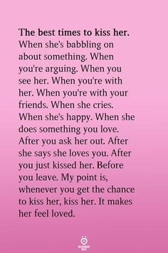 The best times to kiss her. When you're arguing. Goal Quotes, Crush Quotes, Life Quotes, Couple Goals Relationships, Relationship Texts, 365 Jar, Girl Facts, Cute Texts, Susa