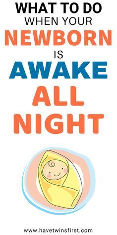 Help My Newborn Is Wide Awake At Night Baby Sleep Sleep