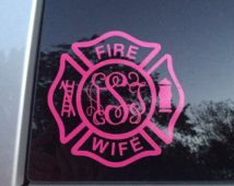 Fire Wife Monogram Decal Car Sticker - Fire Wife Decal - Firefighter Wife Decal - Fire Decal - Firemans Wife - Fire Fighter Wife