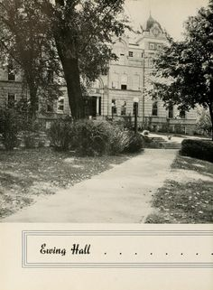 Athena yearbook, 1937. Ewing Hall was demolished in 1974. :: Ohio University Archives