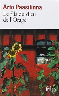 Amazon.fr - Le Fils du Dieu de l'orage - Arto Paasilinna, Anne Colin du Terrail - Livres