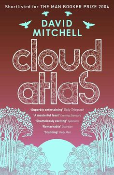 Cloud Atlas by David Mitchell (2004) | The 25 Most Challenging Books You Will Ever Read