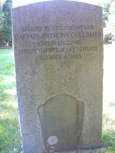 The son of John & Mary (Nicoll) Collamore, he married Sarah Chittenden on June 1666 in Scituate. Find A Grave, Family History, Genealogy