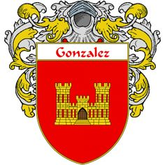 Gonzalez Coat of Arms   http://spanishcoatofarms.com/ has a wide variety of products with your Hispanic surname with your coat of arms/family crest, flags and national symbols from Mexico, Peurto Rico, Cuba and many more available upon request.
