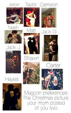 Magcon preferences: The Christmas picture your mom posted of you two.