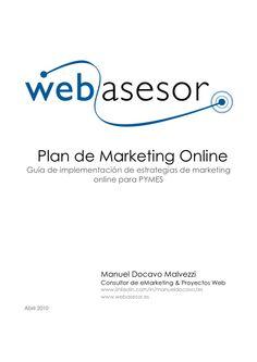 plan-de-marketing-online-4454295 by Webasesor via Slideshare