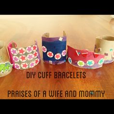 Praises of a Wife and Mommy: DIY Kids Cuff Bracelet