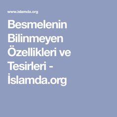 Besmelenin Bilinmeyen Özellikleri ve Tesirleri - İslamda.org