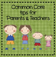 Common Core Tips for Parents and Teachers