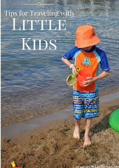 Tips for Traveling with Little Kids--A little preparation goes a long way in insuring your travel with little kids is a great time for all!  #tinytravelers AD
