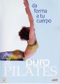 Puro Pilates: da forma a tu cuerpo.