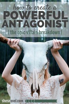 The Epic Villain Breakdown: How to Create a Powerful Antagonist from the How To Write A Story guide on ShesNovel.com #writing