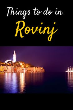 Travel Croatia: A dozen things to do in Rovinj If you've seen postcards or advertisements of the north western area of Croatia, then the chances are you've been seeing pictures of Rovinj. http://www.chasingthedonkey.com/things-to-do-in-rovinj-croatia/