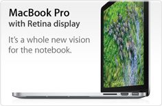 MacBook Pro with Retina display. It's a whole new vision for the notebook.