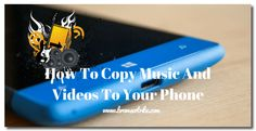 How To Copy Music And Videos To Your Phone #windows10 #operatingsystem #microsoft #windowsmobile