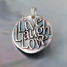 Live, Laught, Love ... Inspirational quote Silver pendant