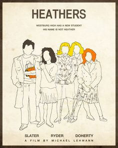 Heathers Movie Poster  by Jazzberry Blue