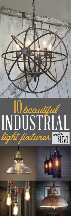 Industrial Light Fixtures Under $150   Metal can be cozy with these industrial light fixtures. There's one for practically every room in your house!   #Ad