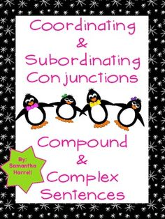 Coordinating & Subordinating Conjunctions - Compound & Com