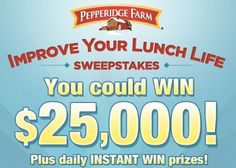 Pepperidge Farm: Improve Your Lunch Life Sweepstakes & IWG (Over 5,000 Winners) - Raining Hot Coupons