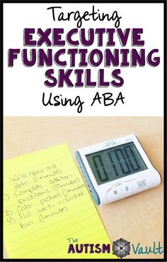 Executive Functioning Skills Are Foundational And Vital For Our Students With Autism. These Are The Skills That Are Going To Allow Them To Work, Travel, And Live Indpendently. Utilizing Applied Behavior Analysis Or Aba Can Make The Process Of Teaching Exe Autism Education, Autism Classroom, Special Education Classroom, Autism Activities, Autism Resources, Counseling Activities, Time Activities, Teaching Resources, Psicologia