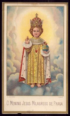 Holy Child of Prague, sometimes associated with Elegua, Orisha of change, in Cuba. Catholic Religion, Catholic Art, Religious Art, Roman Catholic, Infant Of Prague, Vintage Holy Cards, Pictures Of Jesus Christ, Christian Artwork, Jesus Painting