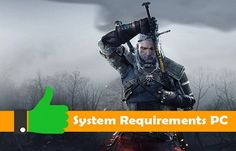 The Witcher 3 System Requirements PC (Minimum n Maximum)