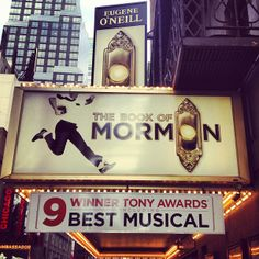 The Book of Mormon Musical - Even my guy should enjoy this one.