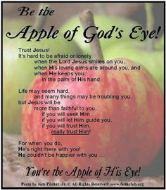 Be the apple of His eye
