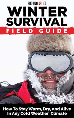 Winter Survival Kit   Everything You Need to Know to Survive in Cold Weather by Survival Life at  http://survivallife.com/winter-survival-kit/