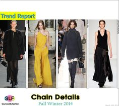 Chain Details #Fashion Trend for Fall Winter 2014 #Fall2014 #Fall2014Trends #FashionTrends2014