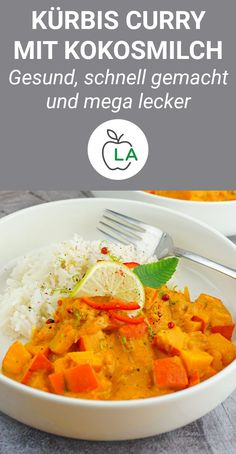 Kürbis Curry mit Kokosmilch – Veganes Fitness Rezept Our quick curry is a healthy # pumpkin # recipe that is Beef Recipes For Dinner, Ground Beef Recipes, Healthy Family Dinners, Easy Meals, Pumpkin Curry, Healthy Baked Chicken, Dinner With Ground Beef, Vegan Dishes, Healthy Recipes