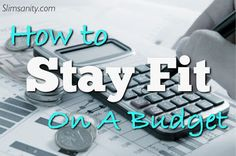 how to stay fit on a budget