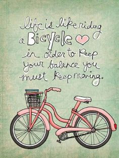 Download free Life Is Like Bicycle Mobile Wallpaper contributed by adonises, Life Is Like Bicycle Mobile Wallpaper is uploaded in Quotes category.